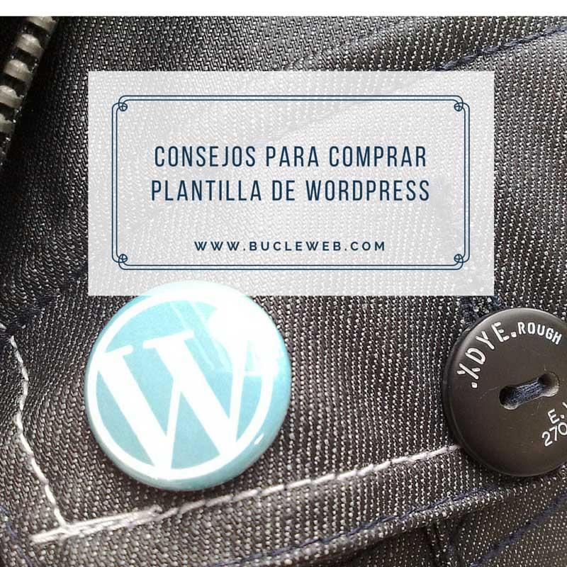 Consejos a la hora de comprar una plantilla de WordPress y no cometer errores